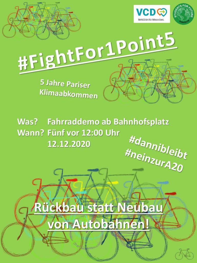 Plakat für die Fahrraddemo - Rückbau statt Neubau von Autobahnen. Oldenburg, Bahnhofvorplatz. Samstag, 12.12.2020, fünf vor 12 Uhr. gezeichnete bunte Fahrräder auf grünem Grund.